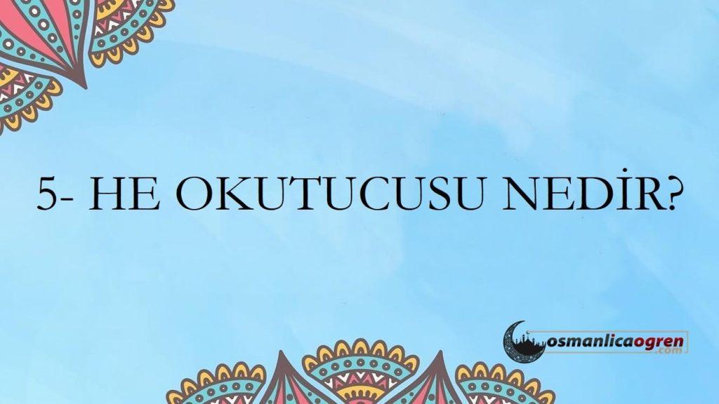 He Okutucusu
